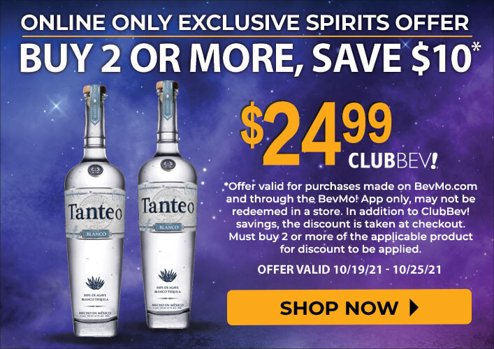 Buy More, Save $10 on Tanteo Tequila 750ml through 10.25.21